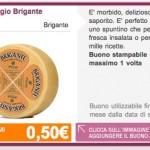 Formaggio Brigante coupon sconto